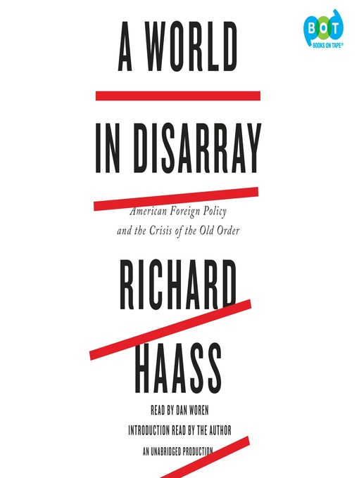Title details for A World in Disarray by Richard Haass - Available