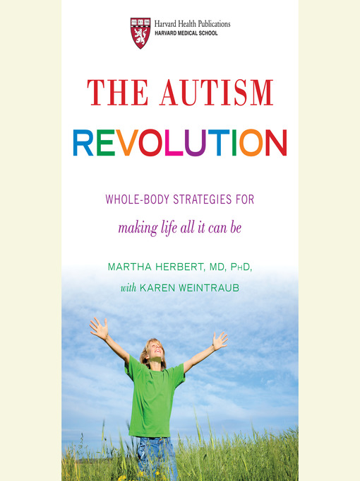 Title details for The Autism Revolution by Martha Herbert - Available