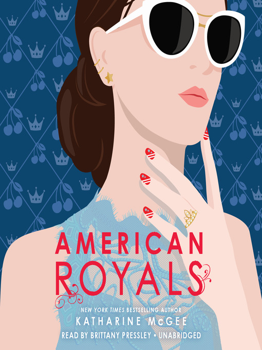 Title details for American Royals by Katharine McGee - Wait list