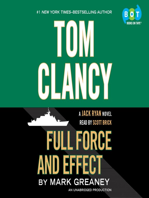 Title details for Full Force and Effect by Mark Greaney - Wait list