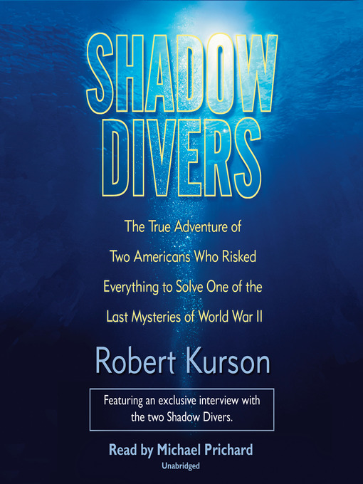 Title details for Shadow Divers by Robert Kurson - Available