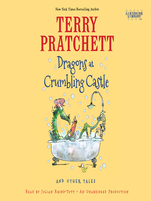 Title details for Dragons at Crumbling Castle by Terry Pratchett - Available