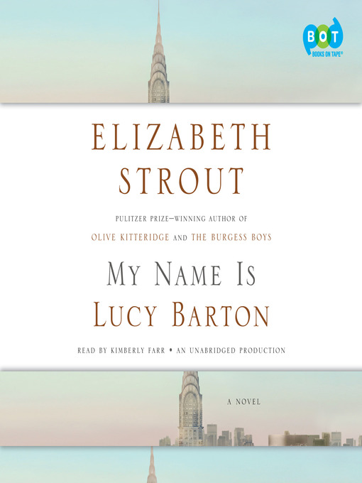 Title details for My Name Is Lucy Barton by Elizabeth Strout - Wait list