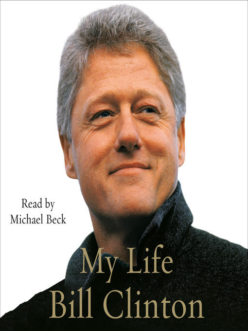 Title details for My Life (Part B) by Bill Clinton - Available