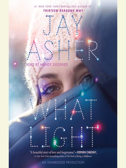 Title details for What Light by Jay Asher - Wait list