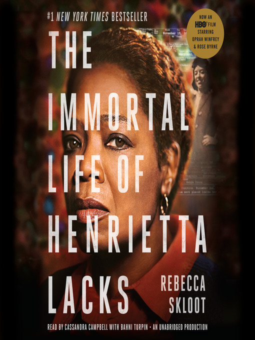 Title details for The Immortal Life of Henrietta Lacks by Rebecca Skloot - Available