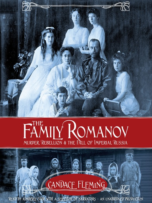 Title details for The Family Romanov by Candace Fleming - Available