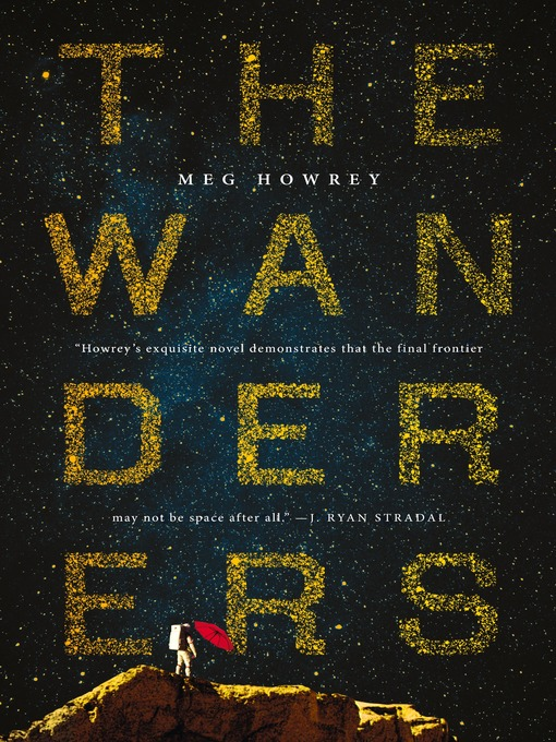 Title details for The Wanderers by Meg Howrey - Wait list