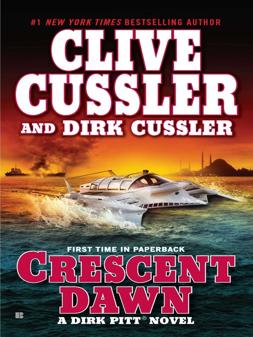 Title details for Crescent Dawn by Clive Cussler - Available