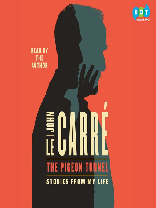 Title details for The Pigeon Tunnel by John le Carré - Available