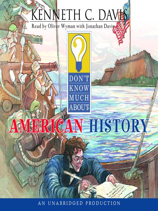 Title details for Don't Know Much About American History by Kenneth C. Davis - Available