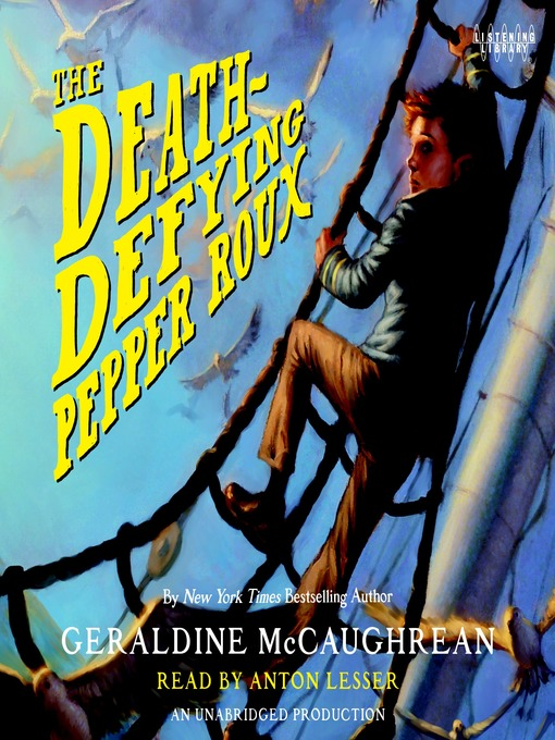 Title details for The Death-Defying Pepper Roux by Geraldine McCaughrean - Available