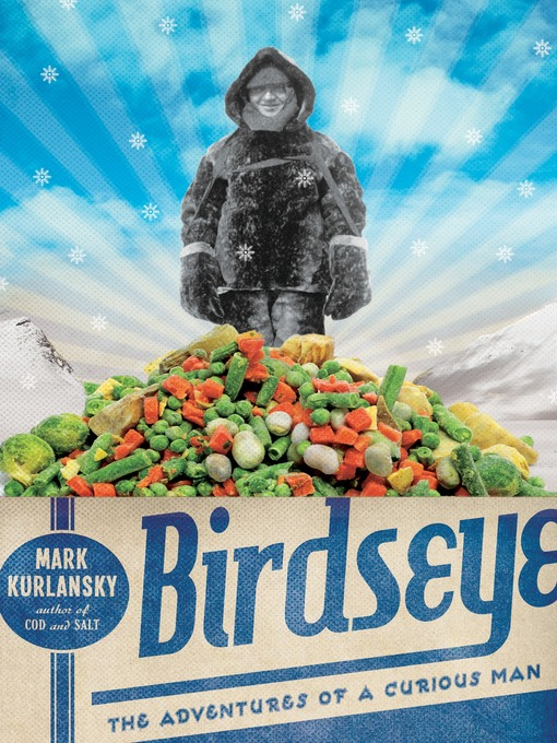Title details for Birdseye by Mark Kurlansky - Available