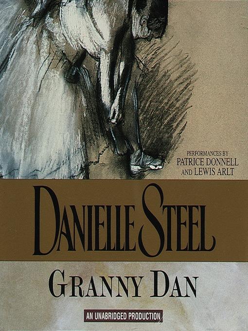 Title details for Granny Dan by Danielle Steel - Wait list