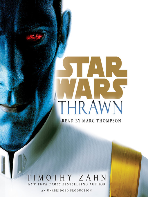Title details for Thrawn (Star Wars) by Timothy Zahn - Available