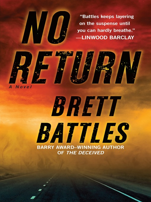 Title details for No Return by Brett Battles - Wait list