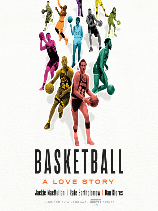 Title details for Basketball by Jackie MacMullan - Available