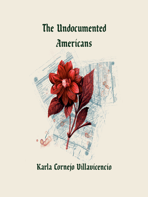 Title details for The Undocumented Americans by Karla Cornejo Villavicencio - Wait list