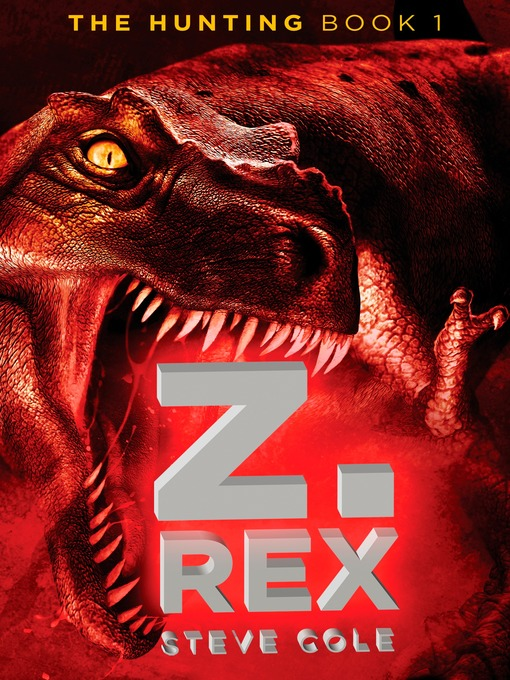 Title details for Z. Rex by Steve Cole - Available