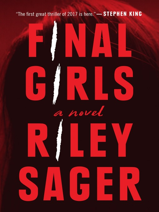 Title details for Final Girls by Riley Sager - Wait list