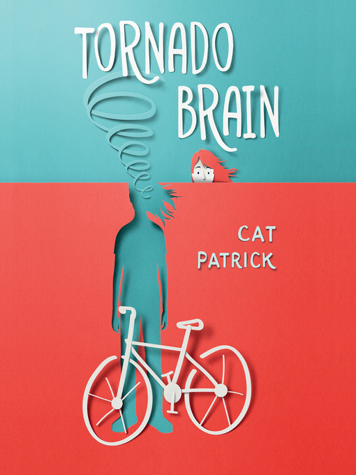 Title details for Tornado Brain by Cat Patrick - Available