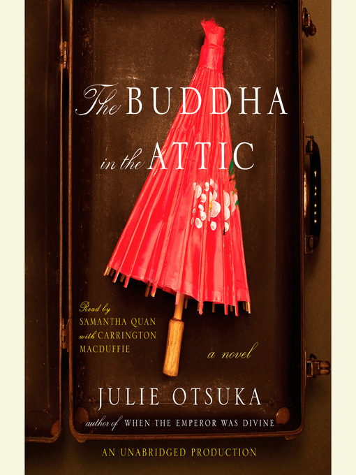 Title details for The Buddha in the Attic by Julie Otsuka - Wait list