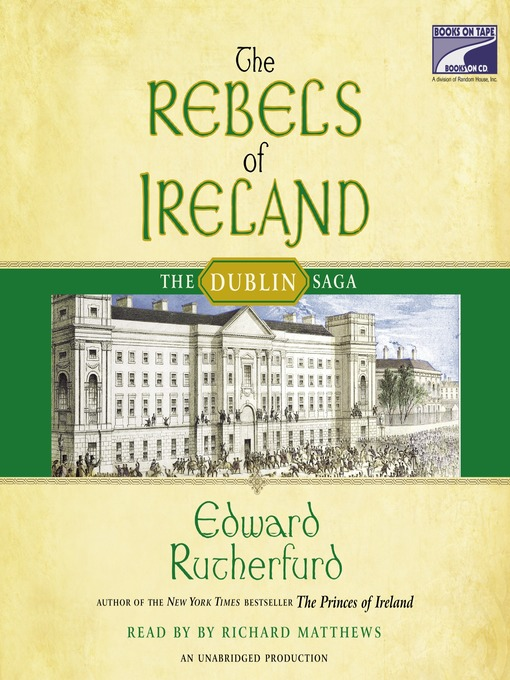 Title details for The Rebels of Ireland by Edward Rutherfurd - Wait list