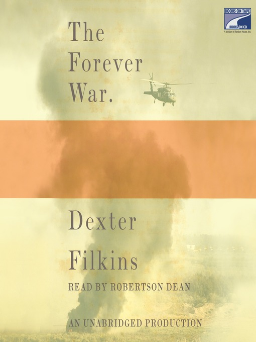Title details for The Forever War by Dexter Filkins - Available