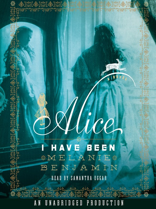 Title details for Alice I Have Been by Melanie Benjamin - Available