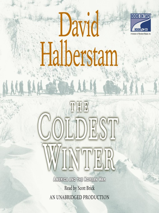 Title details for The Coldest Winter by David Halberstam - Wait list