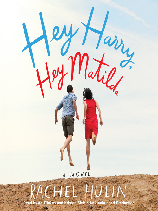 Title details for Hey Harry, Hey Matilda by Rachel Hulin - Available