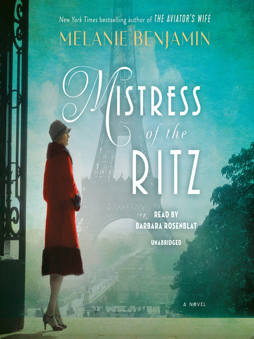 Title details for Mistress of the Ritz by Melanie Benjamin - Wait list