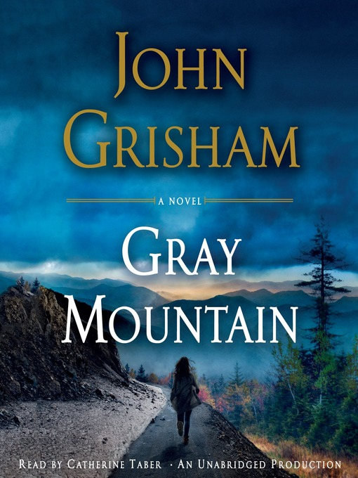 Title details for Gray Mountain by John Grisham - Wait list