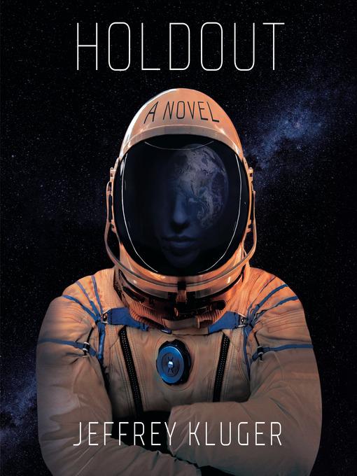 Title details for Holdout by Jeffrey Kluger - Wait list