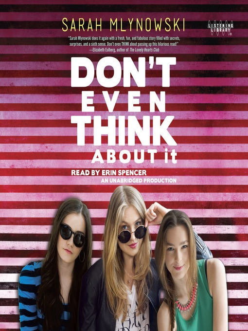 Title details for Don't Even Think About It by Sarah Mlynowski - Available