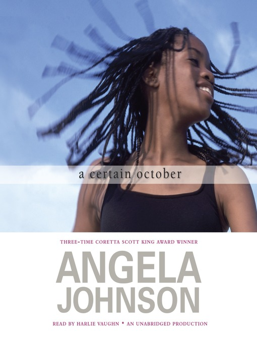 Title details for A Certain October by Angela Johnson - Available