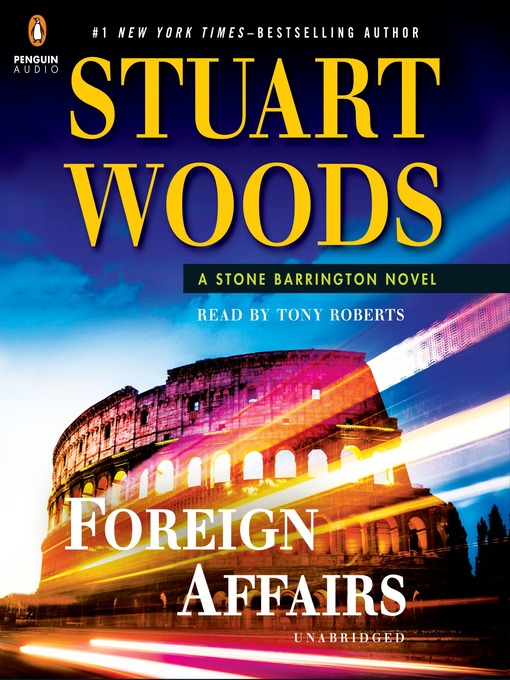 Title details for Foreign Affairs by Stuart Woods - Available