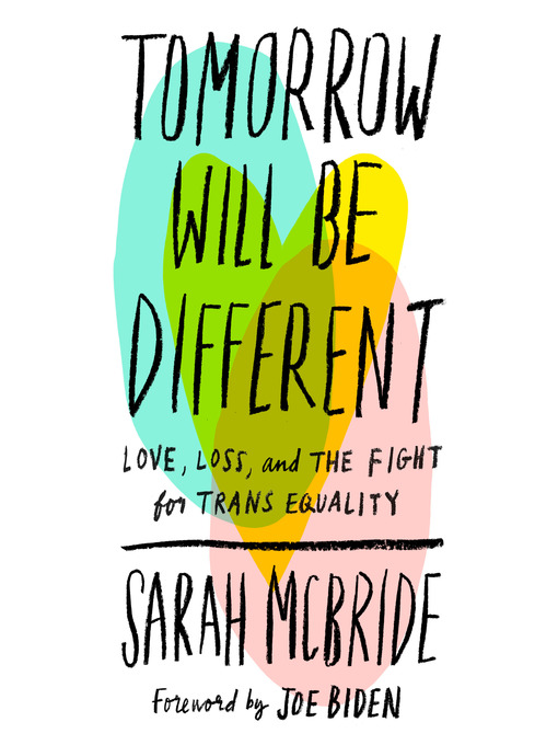Title details for Tomorrow Will Be Different by Sarah McBride - Available