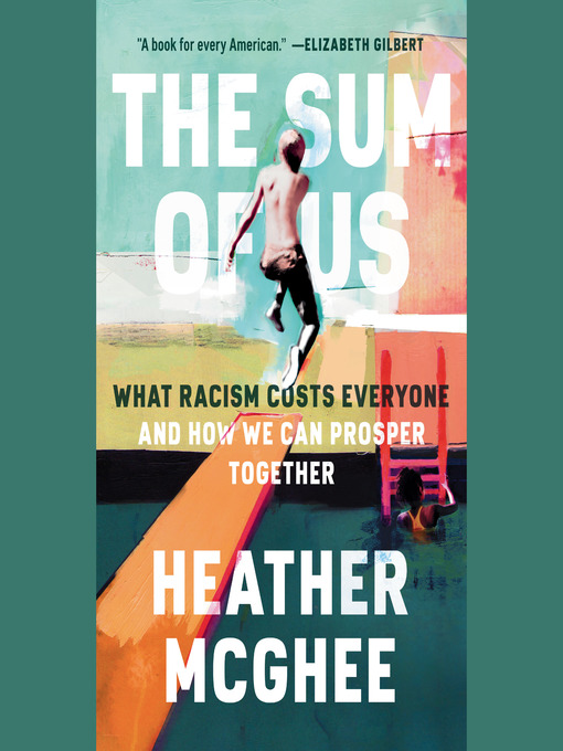 Title details for The Sum of Us by Heather McGhee - Wait list