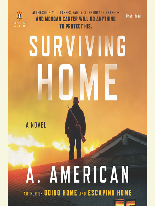 Title details for Surviving Home by A. American - Wait list