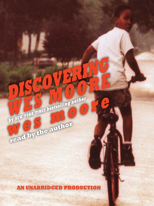 Title details for Discovering Wes Moore (The Young Adult Adaptation) by Wes Moore - Wait list