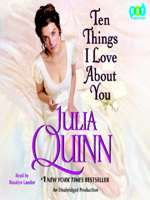 Title details for Ten Things I Love About You by Julia Quinn - Wait list