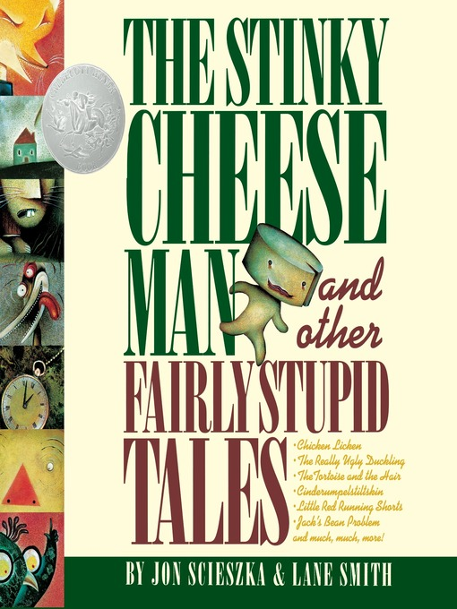 Title details for The Stinky Cheese Man by Jon Scieszka - Available