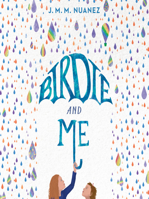 Title details for Birdie and Me by J. M. M. Nuanez - Wait list
