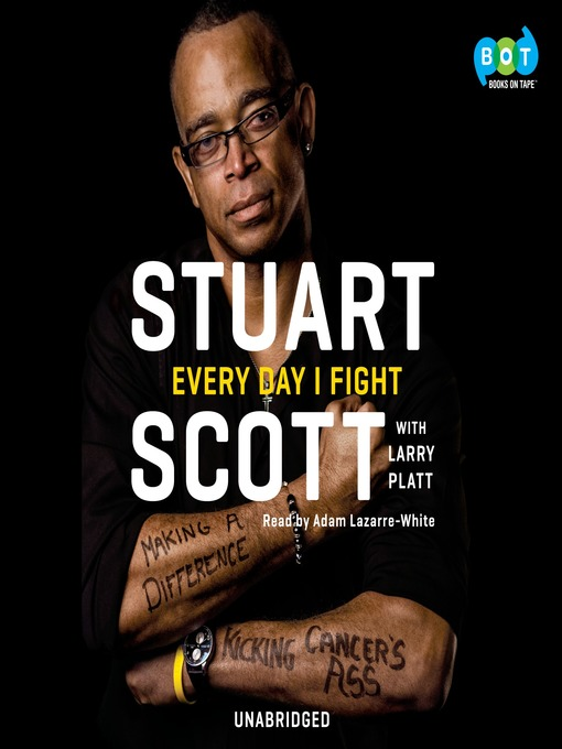 Title details for Every Day I Fight by Stuart Scott - Wait list