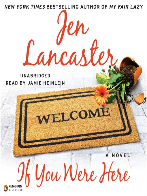 Title details for If You Were Here by Jen Lancaster - Available