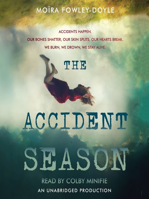 Title details for The Accident Season by Moïra Fowley-Doyle - Wait list