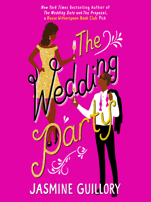 Title details for The Wedding Party by Jasmine Guillory - Wait list