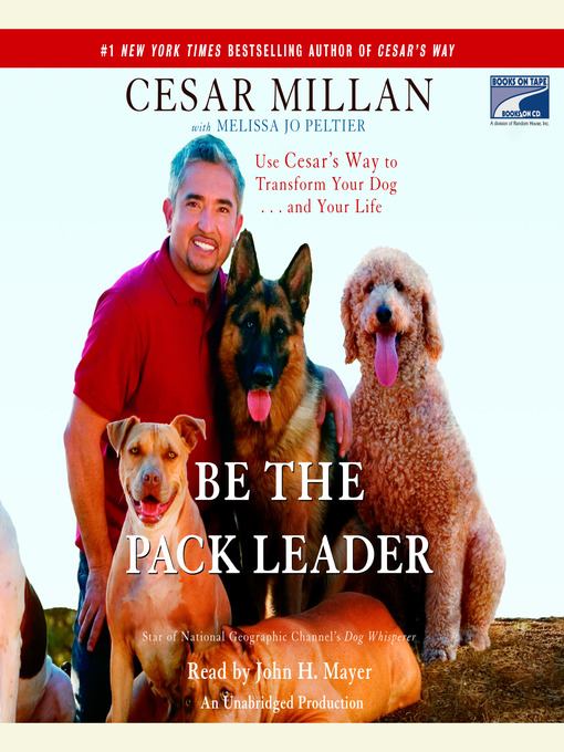 Title details for Be the Pack Leader by Cesar Millan - Wait list