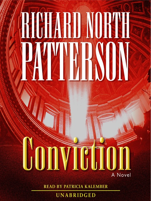 Title details for Conviction by Richard North Patterson - Available